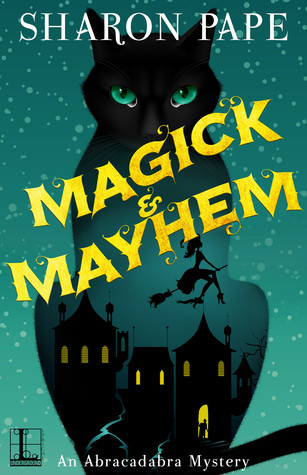 Review: Magick and Mayhem by Sharon Pape
