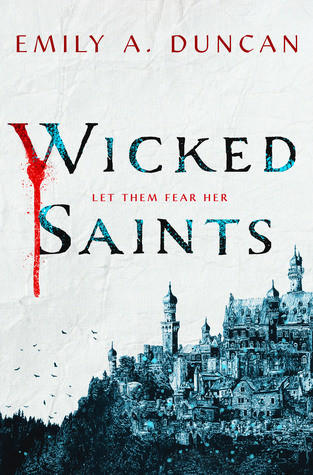 Review: Wicked Saints