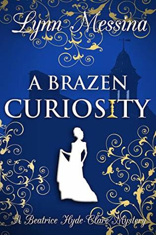 Review: A Brazen Curiosity