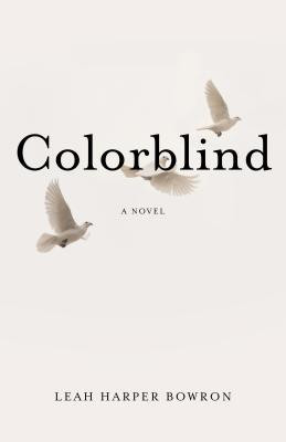 Review: Colorblind by Leah Harper Bowron