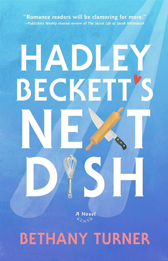 Review: Hadley Beckett's Next Dish