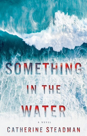 Review: Something in the Water
