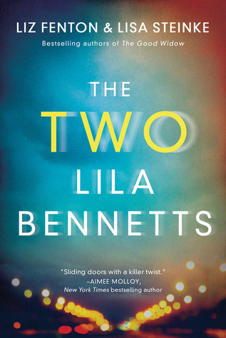 Review: The Two Lila Bennetts