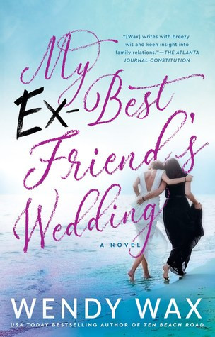 Review: My Ex-Best Friend's Wedding