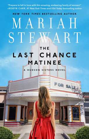 Review: Last Chance Matinee by Mariah Stewart
