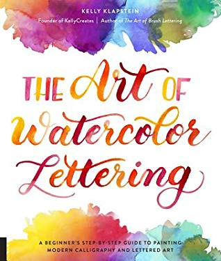 Review: The Art of Watercolor Lettering