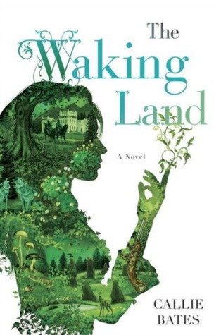 Review: The Waking Land by Callie Bates