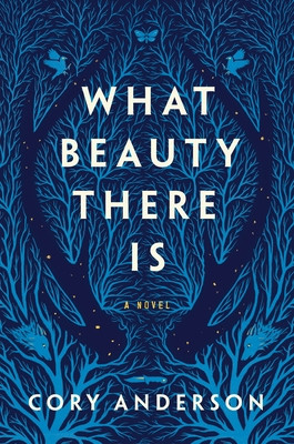 Review: What Beauty There Is