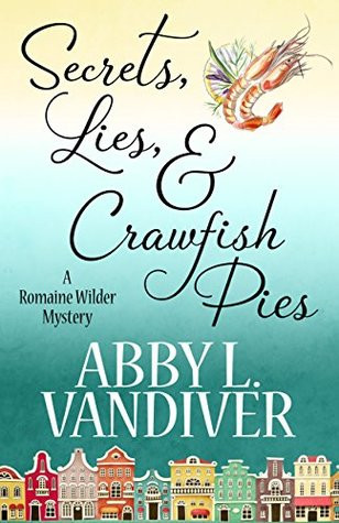 Review: Secrets, Lies and Crawfish Pies