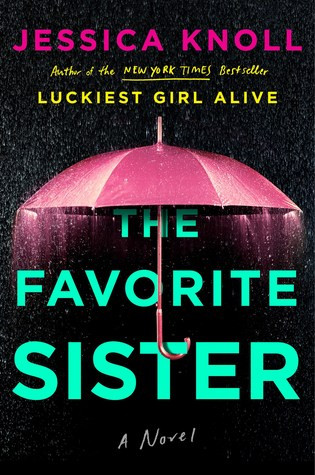 Review: The Favorite Sister by Jessica Knoll