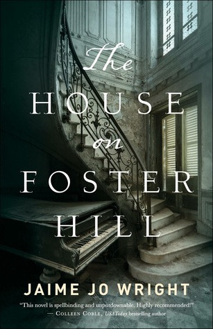 Review: The House on Foster Hill
