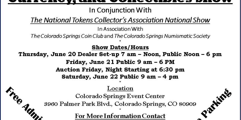 2019 Colorado Springs Coin, Currency, and Collectibles Show