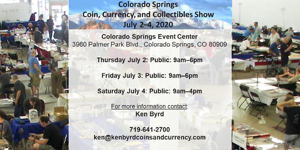 2020 Colorado Springs Coin, Currency, & Collectibles Show