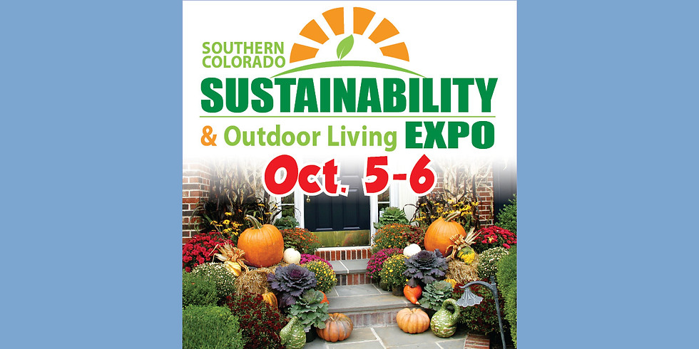 2019 Southern Colorado Sustainability & Outdoor Living Expo