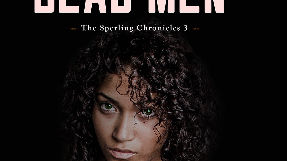 No Tears for Dead Men - The Sperling Chronicles 3