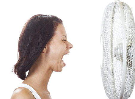 Hot flushes, sweats, mood swings and anxiety?