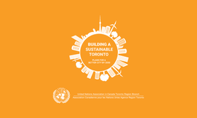 Building a Sustainable Toronto: Plans for a Better City by 2030