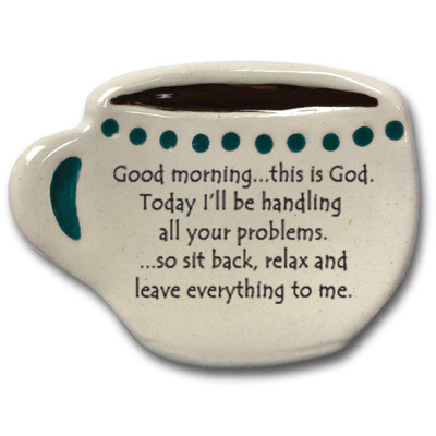 "Spoon-rest ""Good morning this is God. TodayI'll be handling all your problems..."