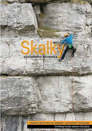 """Lezecký sprievodca """"Skalky východného Slovenska"""" Climbing Guide eastern Slovakia"""
