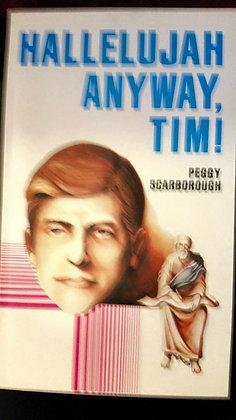 Hallelujah Anyway, Tim!