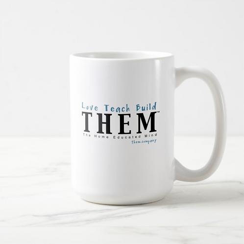 Love Teach Build THEM 15 oz Classic Coffee Mug