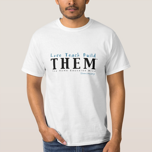 Love Teach Build THEM - Men's 100% Cotton T