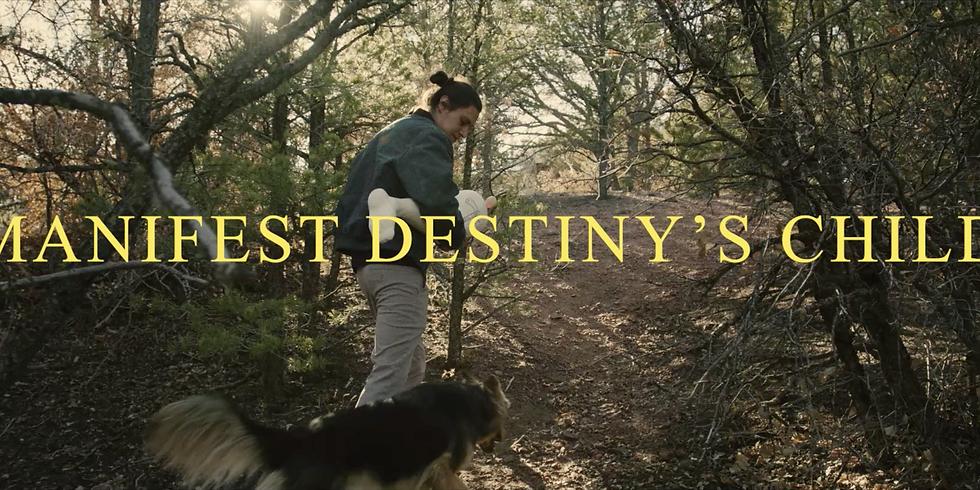 Manifest Destiny's Child