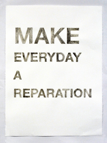 Make Everyday a Reparation