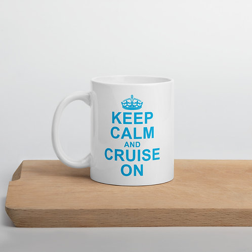 keep calm and cruise on coffee mug