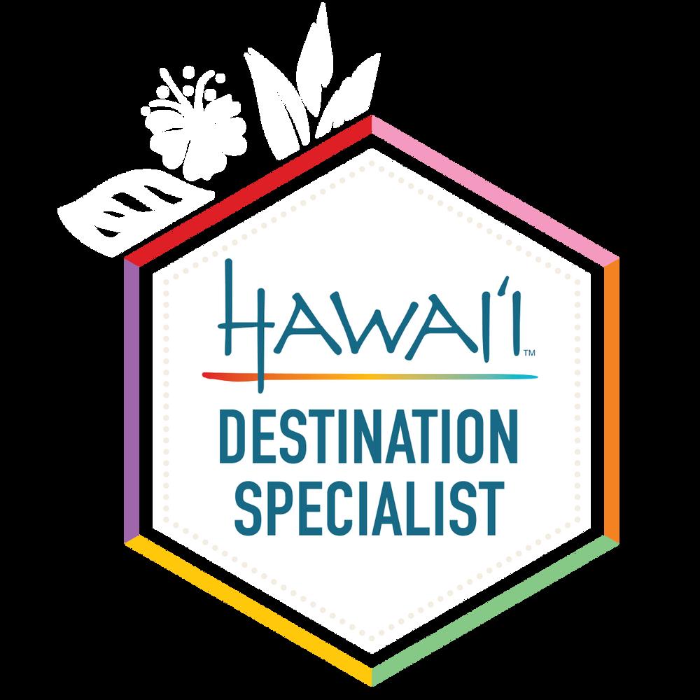 We're Hawaii Destination Specialist Certified