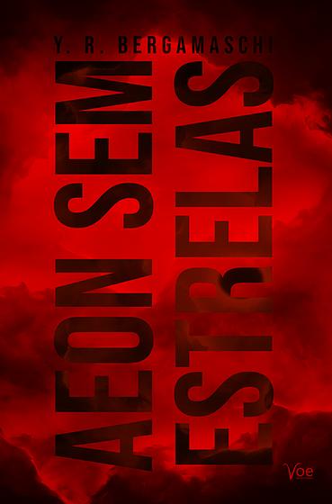 """Capa do livro """"Aeon Sem Estrelas"""", com fundo em preto e vermelho esfumaçados e título em letras grandes e pretas."""