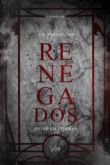 Capa do livro Renegados, com título vermelho, em cima de um fundo cinza, com sombras e aparência desgastada. Além disso é emoldurado por linhas vermelhas que forma m um retangulo e tem símbolos em cima e em baixo da capa.