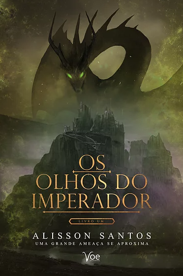 """Capa do livro """"os olhos do imperador"""" com título em dourado, um castelo e um dragão ao fundo."""