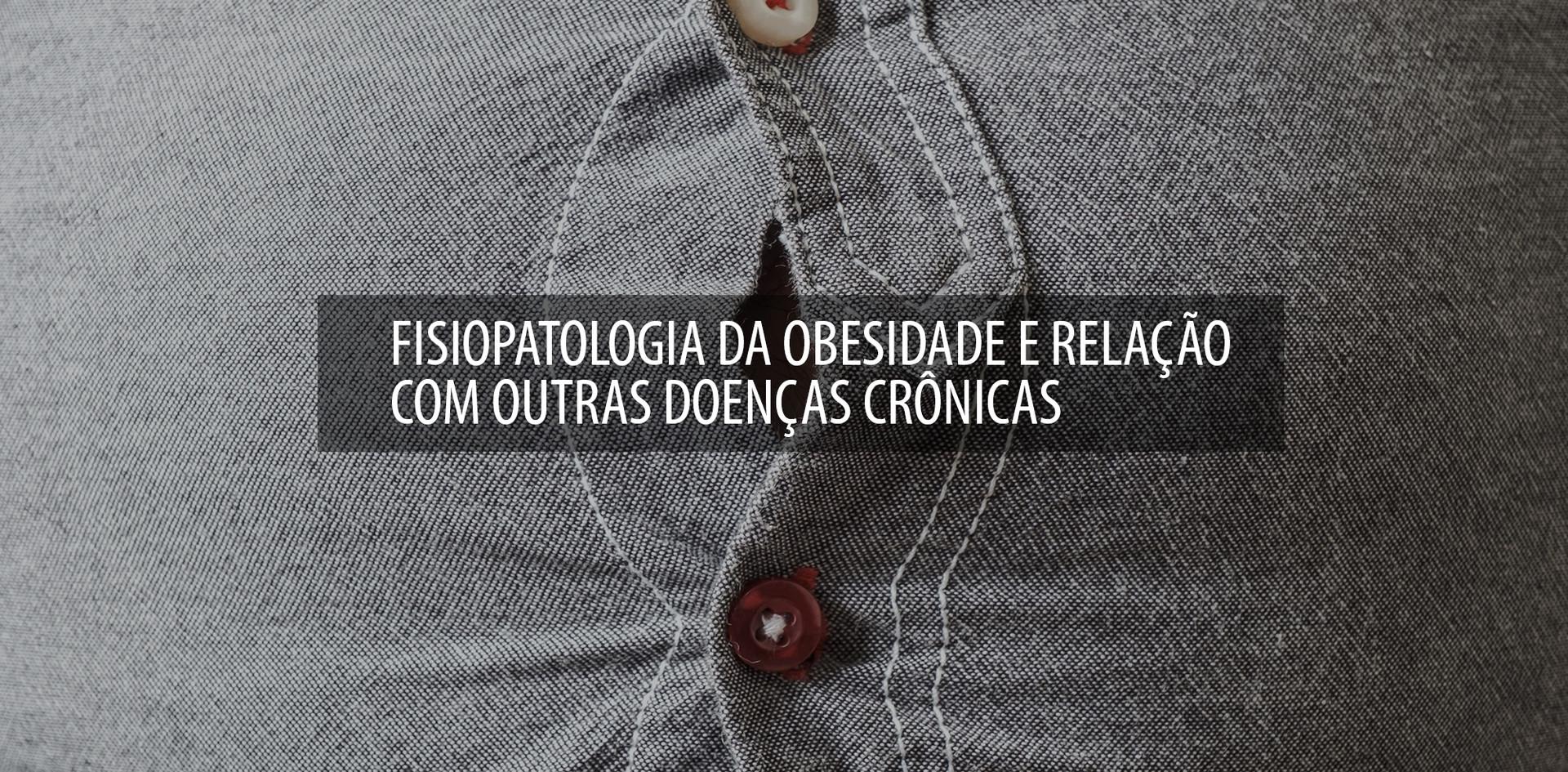 FISIOPATOLOGIA_DA_OBESIDADE_E_RELAÇÃO_