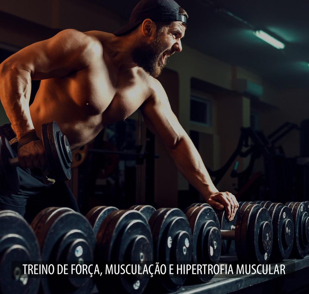 TREINO_DE_FORÇA,_MUSCULAÇÃO_E_HIPERTR