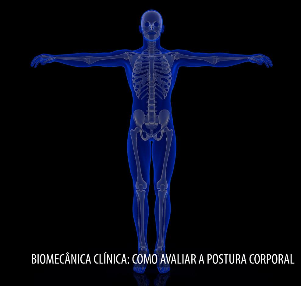 BIOMECÂNICA_CLÍNICA_COMO_AVALIAR_A_POS