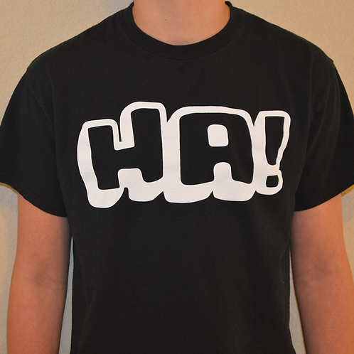 HA! T-Shirt