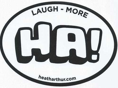 HA! Laugh More Sticker
