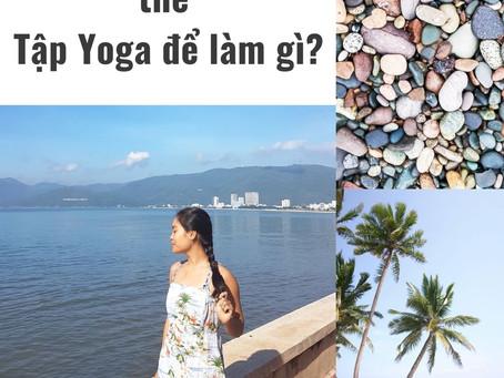 Tập Yoga để làm gì?