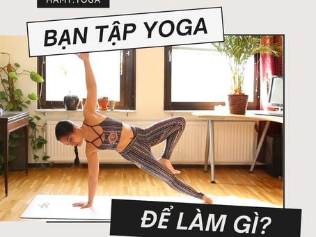 Bạn tập Yoga để làm gì? Về Sankalpa - Ý Niệm trong Yoga