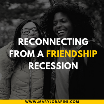 Reconnecting From a Friendship Recession