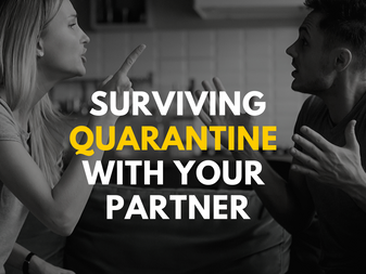 Surviving Quarantine with Your Partner