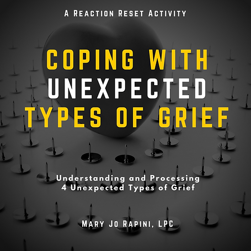 Coping with Unexpected Types of Grief
