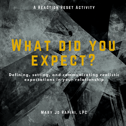 What Did You Expect? - Communicating Expectations in a Relationship