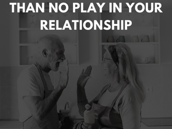 Chore-Play Is Better Than No Play in Your Relationship