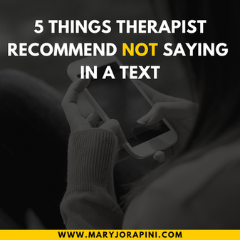5 Things Therapist Recommend Not Saying in a Text
