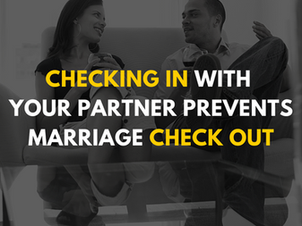 Checking in With Your Partner Prevents Marriage Check Out