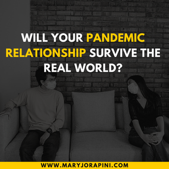Will Your Pandemic Relationship Survive the Real World?