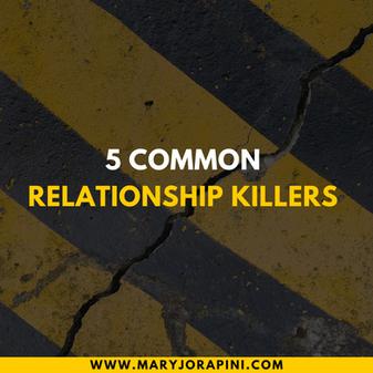 5 Common Relationship Killers