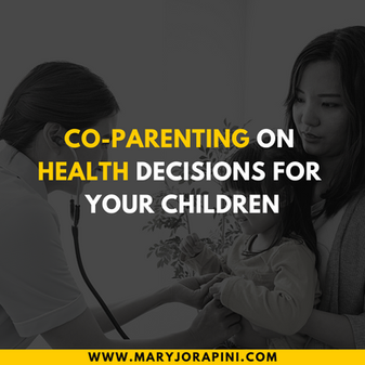 Co-Parenting on Health Decisions for Your Children